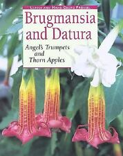 Brugmansia and Datura: Angel's Trumpets and Thorn Apples-ExLibrary