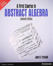 FAST SHIP: A First Course in Abstract Algebra 7E by John B. Fraleigh