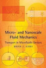 Micro- and Nanoscale Fluid Mechanics : Transport in Microfluidic Devices by...