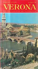 A DAY IN VERONA. PRACTICAL ILLUSTRATED AND COLOURED GUIDE