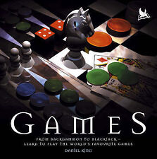 Games: From Backgammon to Blackjack - Learn to Play the World's Favourite Games