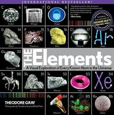 The Elements : A Visual Exploration of Every Known Atom in the Universe by...