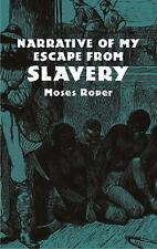 Narrative of My Escape from Slavery African American)