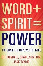 R T Kendall - Word Plus Spirit Equals Power (2014) - Used - Trade Paper (Pa