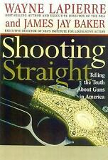 Shooting Straight: Telling the Truth About Guns in America-ExLibrary