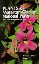 Plants of Waterton-Glacier National Parks and the Northern Rockies
