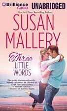 Fool's Gold: Three Little Words 13 by Susan Mallery (2014, CD, Unabridged)