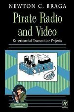 Pirate Radio and Video: Experimental Transmitter Projects (Electronic Circuit I