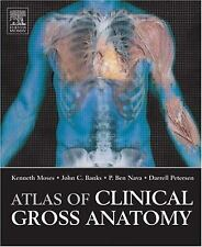 Atlas of Clinical Gross Anatomy: Atlas of Clinical Gross Anatomy by Moses