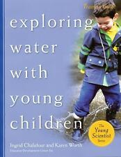 Exploring Water with Young Children, Trainer's Guide The Young Scientist Series