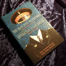 The Man Who Never Was And Operation Heartbreak  by Ewen Montagu and Duff Cooper