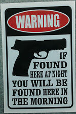 IF FOUND HERE AT NIGHT decal sticker second amendment HOME SECURITY