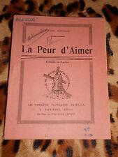 LA PEUR D'AIMER -  Comédie en 3 actes - Pierre GOURDON - Dancoine