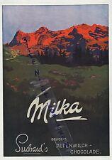 NEUCHATEL, Werbung 1914 Ph. Suchard's Alpen-Milch-Schokolade Milka Schweiz Kakao