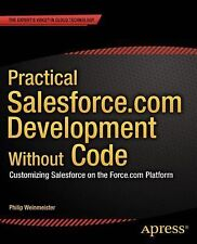 Practical Salesforce.com Development Without Code  (UK IMPORT)  BOOK NEW
