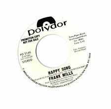 FRANK MILLS   - (promo) Polydor - Happy Song (NM)