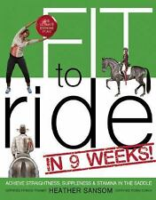 Fit to Ride in 9 Weeks!: The Ultimate Exercise Plan by Heather Sansom