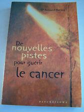 DE NOUVELLES PISTES POUR GUERIR LE CANCER PAR LE DR HERZOG  . TRES BON ETAT .