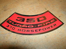CHEVROLET 350 TURBO-FIRE TURBOFIRE 370HP AIR CLEANER TOP LID DECAL STICKER NEW