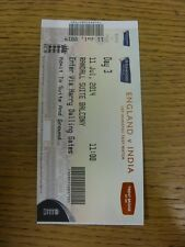11/07/2014 Cricket Ticket: England v India [At Trent Bridge] Day 3. Trusted sell