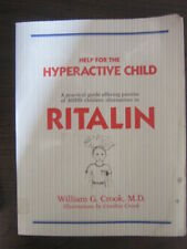 Help for the Hyperactive Child: A Good-Sense Guide for Parents of Children with