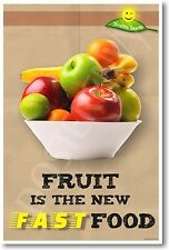Fruit is The New Fast Food - NEW Humorous Nutrition Poster