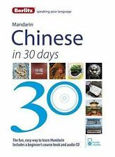 Berlitz in 30 Days Ser.: Berlitz Speaking Your Language : Mandarin Chinese in...