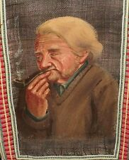 OLD MAN SMOKING A PIPE ORIGINAL OIL ON NYLON TAPESTRY PAINITNG UNSIGNED