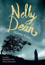 Nelly Dean by Alison Case (Hardback, 2015). Any resemblance to Wuthering Heights