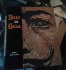 DESCHARNES Robert. Dali de Gala. Edita. Denoël. Copyright de 1962..