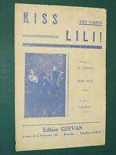 """Partition Chant """"Kiss Lili"""" G. CRIPIAU Bob SELZ LUCINO STEP"""