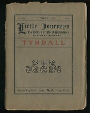 LITTLE JOURNEYS to the Homes of Great Scientists JOHN TYNDALL Hubbard Oct. 1905