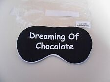 "New ~ Eye Mask ~ ""Dreaming Of Chocolate"""