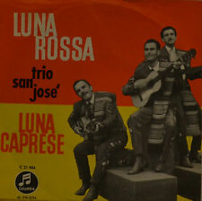 "TRIO SAN JOSE - LUNA ROSSA     7""  SINGLE  (I544)"