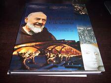 PIETRE DI BELLEZZA E DI SANTITA' Chiesa San Pio da Pietralcina FOTOGRAFICO padre