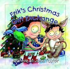 Erik's Christmas Gift Exchange by St. John Taylor, Jeannie