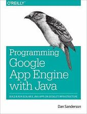 Programming Google App Engine with Java : Build and Run Scalable Java...