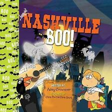 Nashville Boo : Scary Tales of the City by Ashley Crownover (2016, Hardcover)