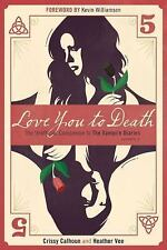 Love You to Death ? Season 5: The Unofficial Companion to The Vampire Diaries, V