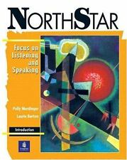 NorthStar: Focus on Listening and Speaking (Student Book, Introductory Level)