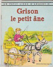 Grison le petit âne Petit livre d'argent