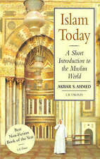 Islam Today: A Short Introduction to the Muslim World