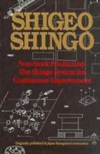 Non-Stock Production: The Shingo System of Continuous Improvement Most Detailed
