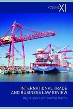 NEW - International Trade and Business Law Review: Volume XI