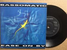 "BASSOMATIC 7"" - EASE ON BY (CHILL RADIO MIX) - PICTURE SLEEVE VIRGIN VS 1295"