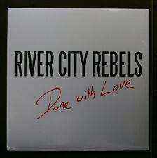 (LP) RIVER CITY REBELS - Done With Love / SEALED