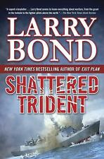 Shattered Trident by Bond, Larry
