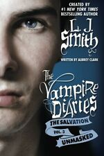 The Vampire Diaries The Salvation Unmasked [Paperback] by L.J. Smith NEW