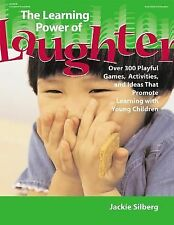 The Learning Power of Laughter: Over 300 Playful Games and Activities -ExLibrary