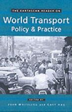 The Earthscan Reader on World Transport Policy and Practice, Environmental Conse